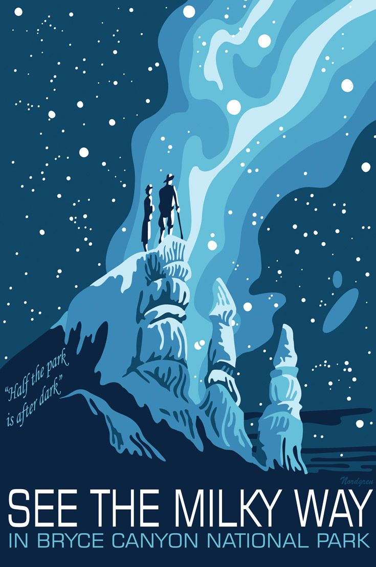 """To draw our attention above the horizon, Tyler Nordgren designed the """"See the Milky Way"""" poster campaign, after the WPA National Park Service Posters."""