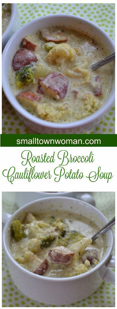 his delectable Roasted Broccoli Cauliflower Potato Soup has so much great flavor.  The broccoli, cauliflower and potatoes are roasted in the oven to give it a little more of a smoky crunchy texture.