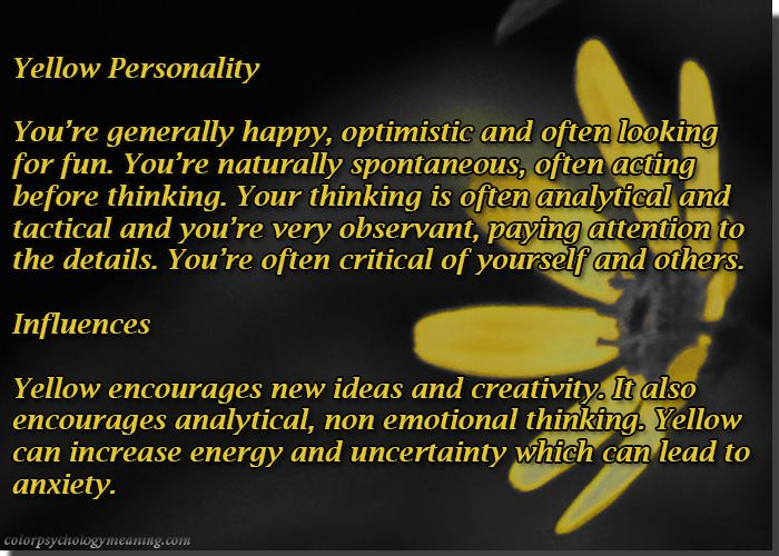 Color Yellow Personality Affects Color Psychology Color Personality Color