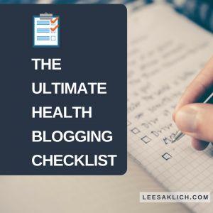 ultimate health blogging checklist
