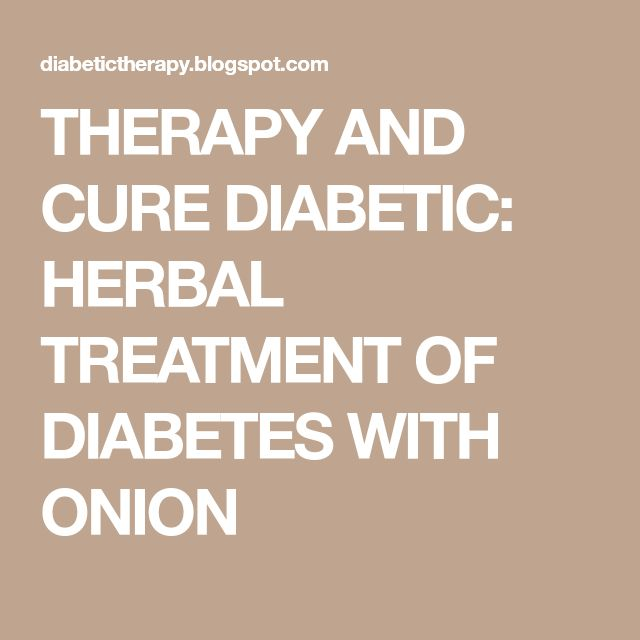 THERAPY AND CURE DIABETIC: HERBAL TREATMENT OF DIABETES WITH ONION