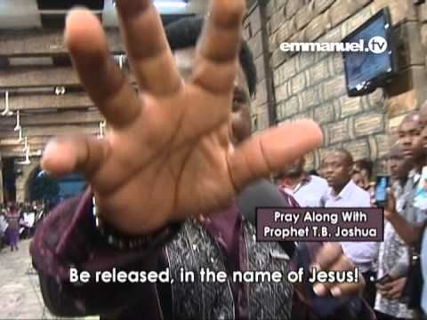 Be Released in the name of Jesus! - Pray Along with T.B. Joshua