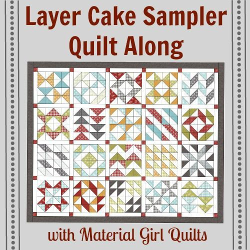 Layer Cake Sampler QAL - quilt blocks