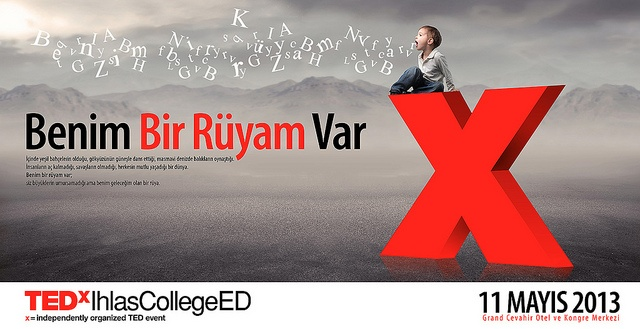 TEDxIhlasCollegeED / 11 Mayıs 2013 / Grand Cevahir Otel İstanbul   http://www.etkinlik.com.tr/tedxihlascollegeed-1374