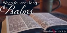 Writing Out the Psalms {An Update} | The Architect and The Artist