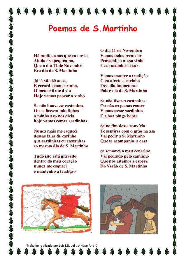 Poemas de S.Martinho                                                    O dia 11 de Novembro     Há muitos anos que eu ouv...