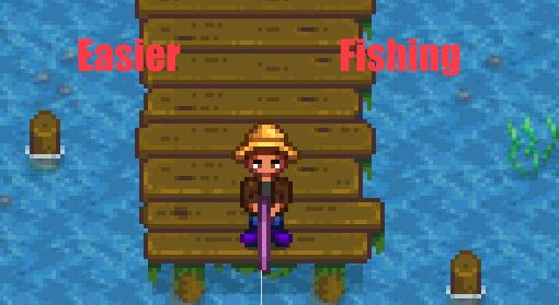 Stardew Valley easier fishing mod.