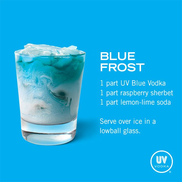 Blue Frost, Blue UV Vodka Recipe I used 8 Oz diet sierra mist, 4 Oz blue UV, 1 scoop of raspberry sherbet, & ice, served in a tall glass