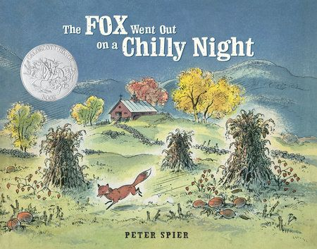 The Fox Went Out on a Chilly Night by Peter Spier | PenguinRandomHouse.com