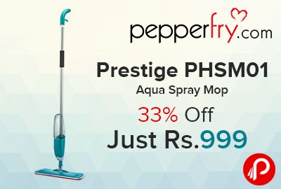 Pepperfry is offering 33% off on Prestige Clean Home Healthy PHSM 01 Aqua Spray Mop Just Rs.999. mop your floor very conveniently with the spraying technology used in this mop. The long and sturdy handle provides a firm grip while cleaning your floors.  http://www.paisebachaoindia.com/prestige-phsm01-aqua-spray-mop-33-off-just-rs-999-pepperfry/