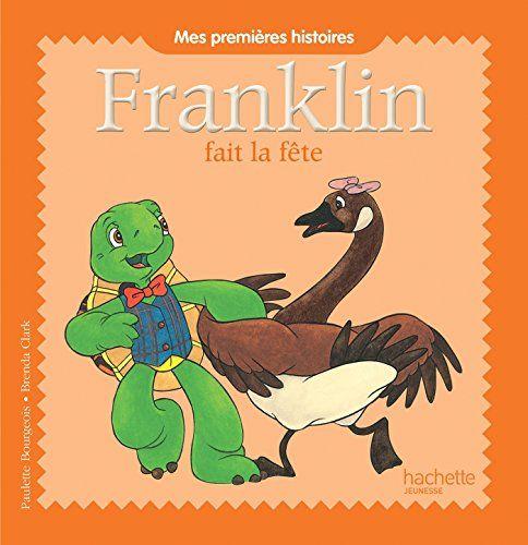 FRANKLIN FAIT LA FETE - MES PREMIERS HISTOIR de Paulette ... https://www.amazon.fr/dp/2013989040/ref=cm_sw_r_pi_dp_P.qLxbVT997WS
