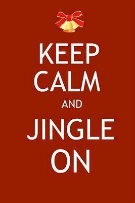 keep calm and jingle on christmas holiday season