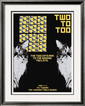 Grasping Grammar: To Too Two Print by Christopher Rice.