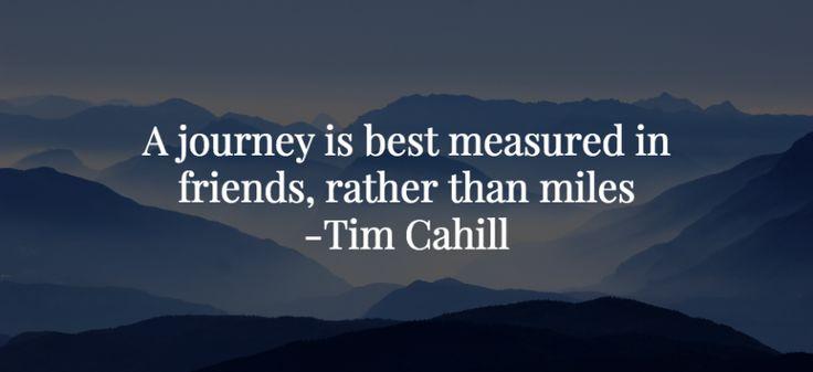 A journey is best measured in friends, rather than miles - Tim Cahill #wanderlust #travelgram #travelbuddies #travelquotes #travelbuddiesforever