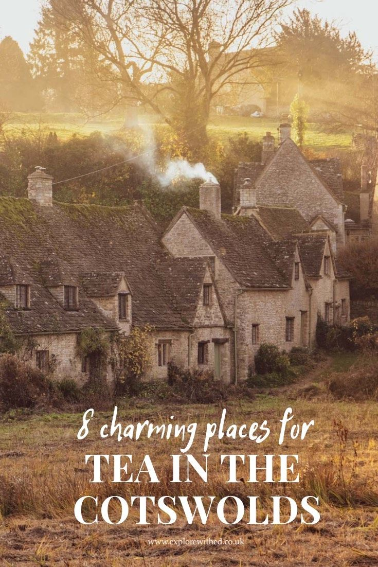 8 Charming Places For Tea In The Cotswolds