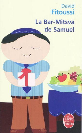 LIVRE - ROMAN : La Bar-mitsva de Samuel, par David Fitoussi