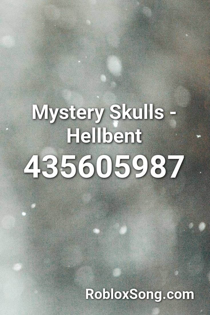 Mystery Skulls Hellbent Roblox Id Roblox Music Codes In 2021 Daft Punk Roblox Songs