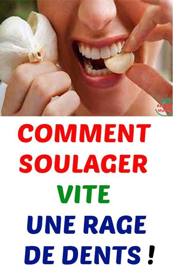 Comment Soulager Vite Une Rage De Dents Rage Soulager Mal De Dent Brulure Estomac