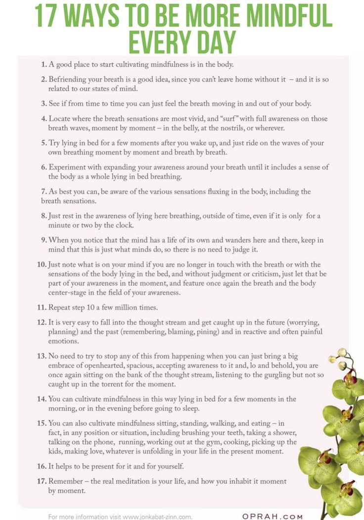 Mindfulness Meditation Tips from Jon Kabat-Zinn. These daily exercises break down how to be more mindful into simple, doable steps.