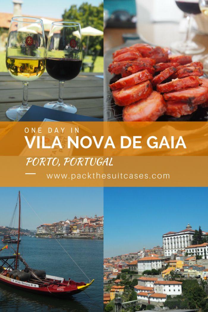 One day in Vila Nova de Gaia, Porto | PACK THE SUITCASES