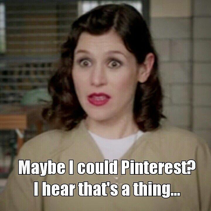 Pinterest is a thing? OITNB Season 2