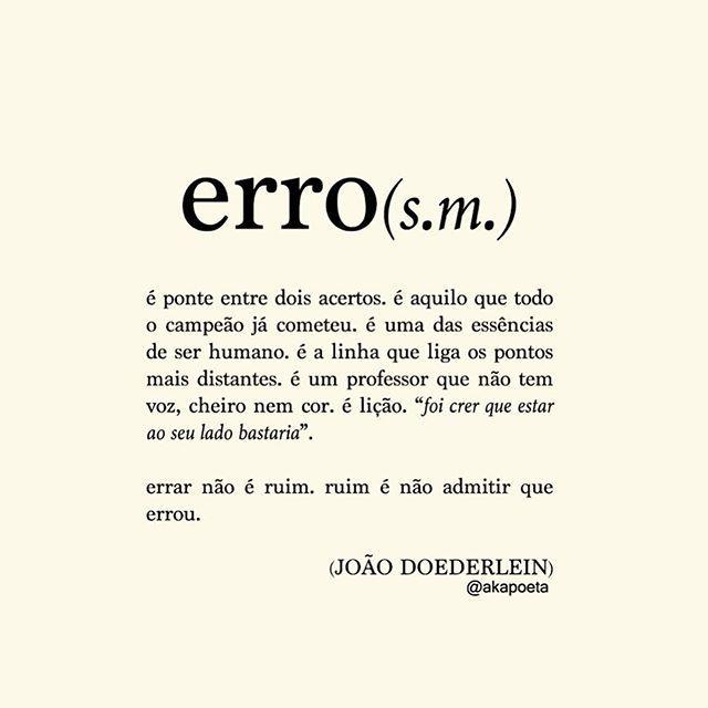 """""""... se amar é um erro, foi o melhor que já cometi"""""""