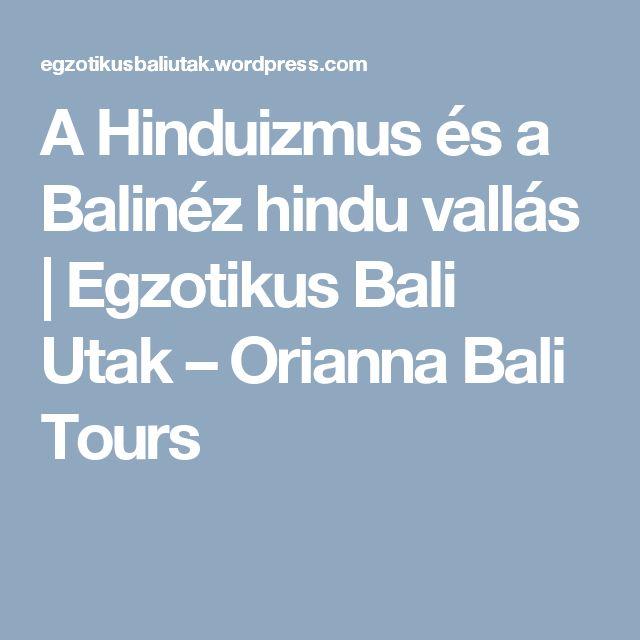 A Hinduizmus és a Balinéz hindu vallás   Egzotikus Bali Utak – Orianna Bali Tours