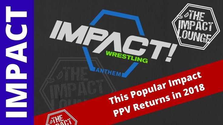 This Popular PPV Returns to Impact Wrestling in 2018