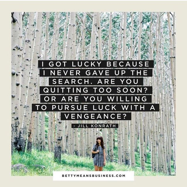 Love this perspective on luck! So powerful.  Are you willing to pursue luck with a vengeance, too? ✨