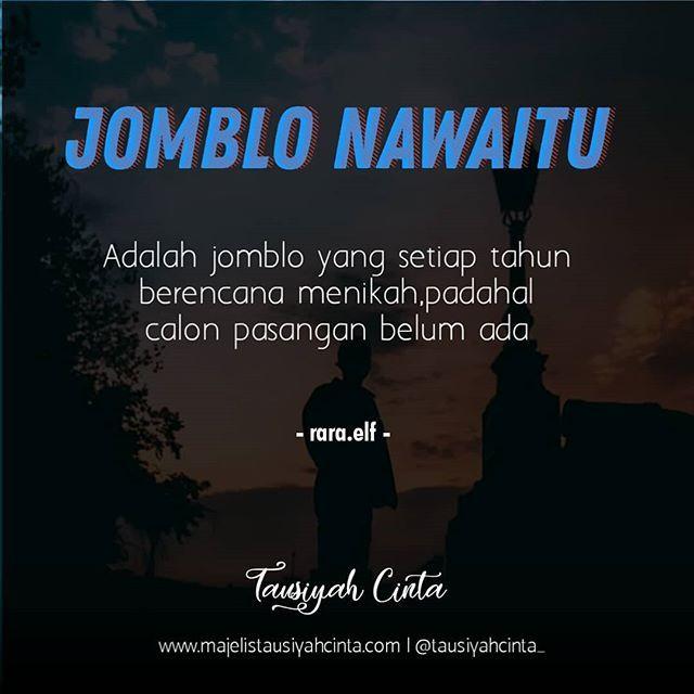 Jomblo Nawaitu Follow Cintadakwahid Follow Cintadakwahid