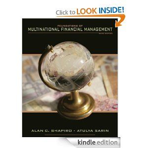 Now up to date and reorganized, Alan Shapiro's Foundations of Multinational Financial Management, 6/e emphasizes broad concepts and practices, and supplies a clear conceptual framework for analyzing key financial selections in multinational firms. The text treats worldwide financial management as a natural and logical extension of the principles learned within the foundation course in monetary management. Thus, it builds on and extends the valuation framework supplied by domestic company…