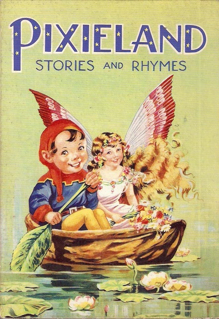 Pixieland Stories and Rhymes, front cover.