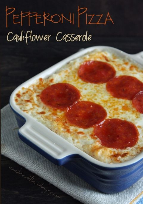 pepperoni(no pork or sub w/quorn tho) pizza cauliflower casserole. Gluten free, meat free, dairy free cheese