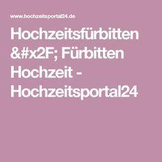 Hochzeitsfürbitten / Fürbitten Hochzeit - Hochzeitsportal24