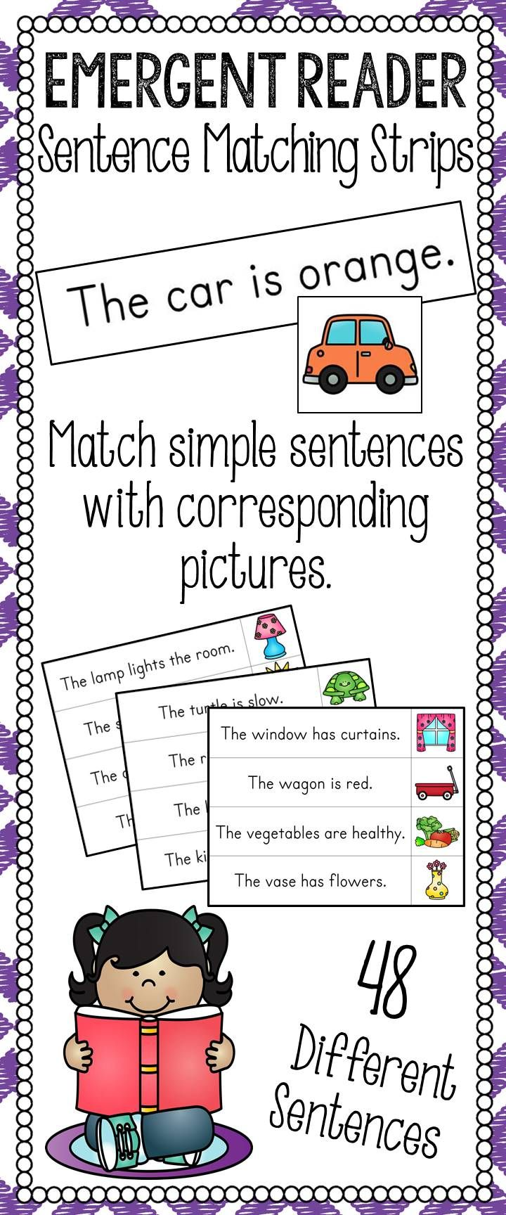 Emergent Reader Sentence Matching Strips  Let your students match words to pictures with this fun twist on emergent reader books! Print, laminate, and cut into strips for students to practice with. Students can use a table, desk, or even the carpet to match each sentence with the corresponding picture!   Includes 48 different sentence strips and matching pictures! Perfect for multiple uses of this center without re-using cards!