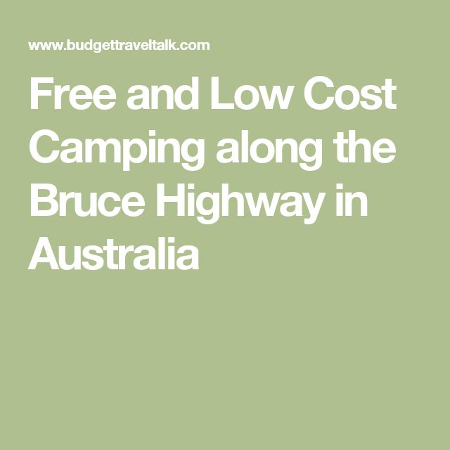 Free and Low Cost Camping along the Bruce Highway in Australia