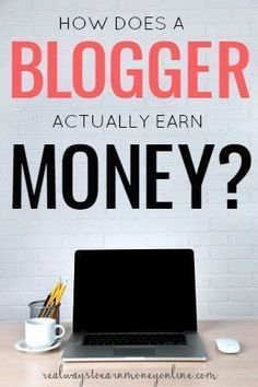 Ever wondered how a blogger earns money? This post explains exactly how it works. | How To Blog | Making Money Blogging