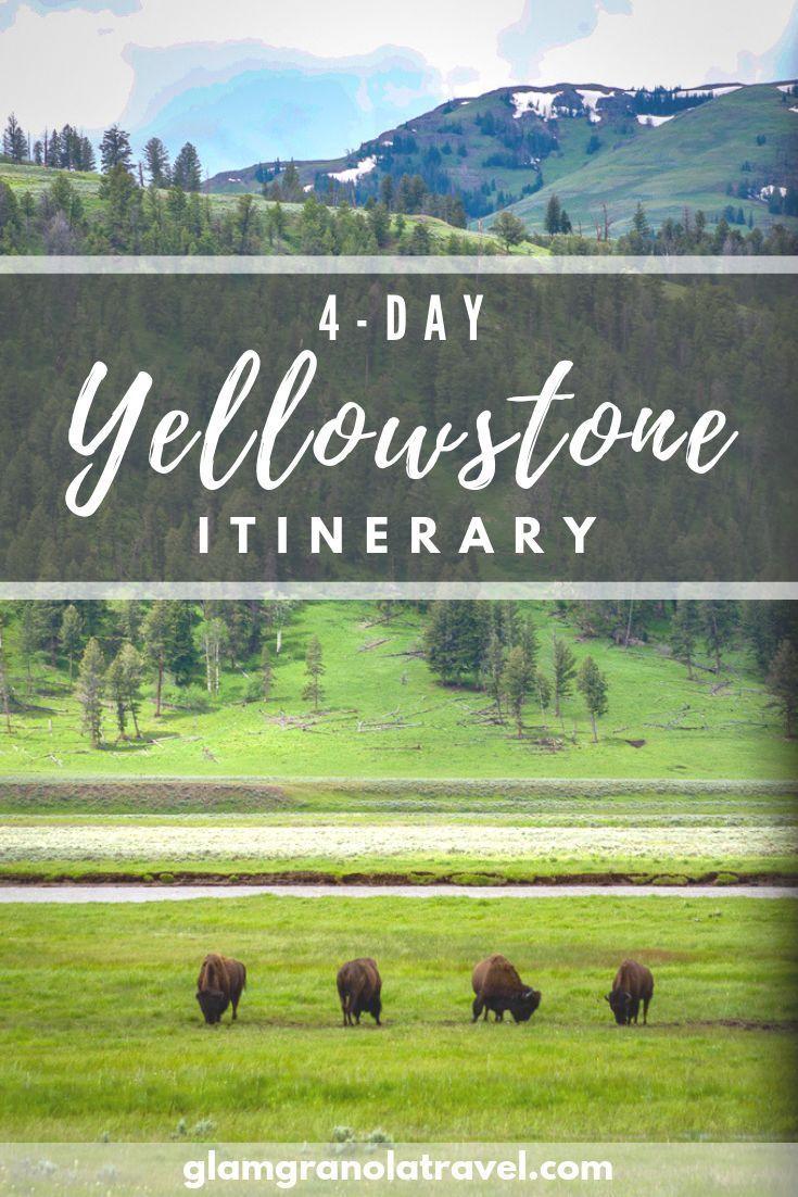 4-Day Yellowstone Itinerary