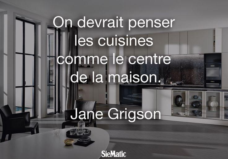 On devrait penser les cuisines comme le centre de la maison. #citationdujour #SieMatic