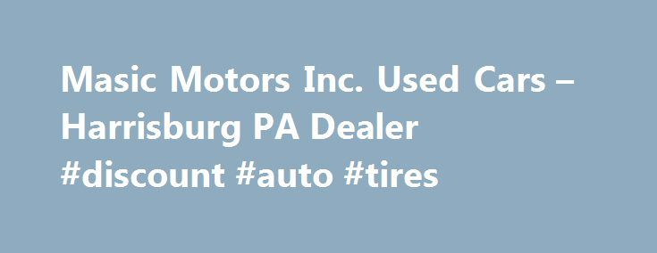 25 best ideas about used car lots on pinterest car for Masic motors inc harrisburg pa