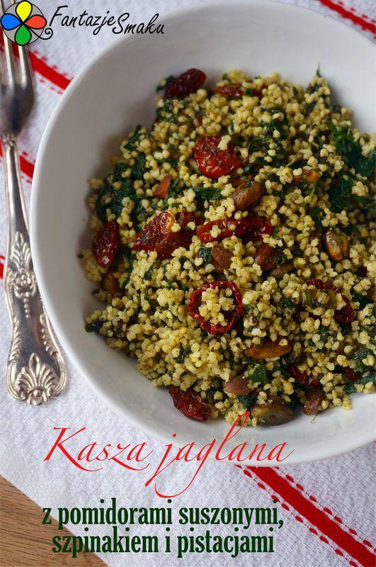 KASZA JAGLANA Z POMIDORAMI SUSZONYMI I PISTACJAMI http://fantazjesmaku.weebly.com/blog-kulinarny/kasza-jaglana-z-pomidorami-suszonymi-szpinakiem-i-pistacjami
