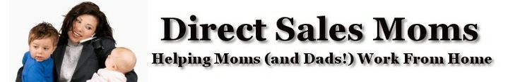 DirectSalesMoms.com - If you have to work, there is no place like home - Home. Free party chat rooms