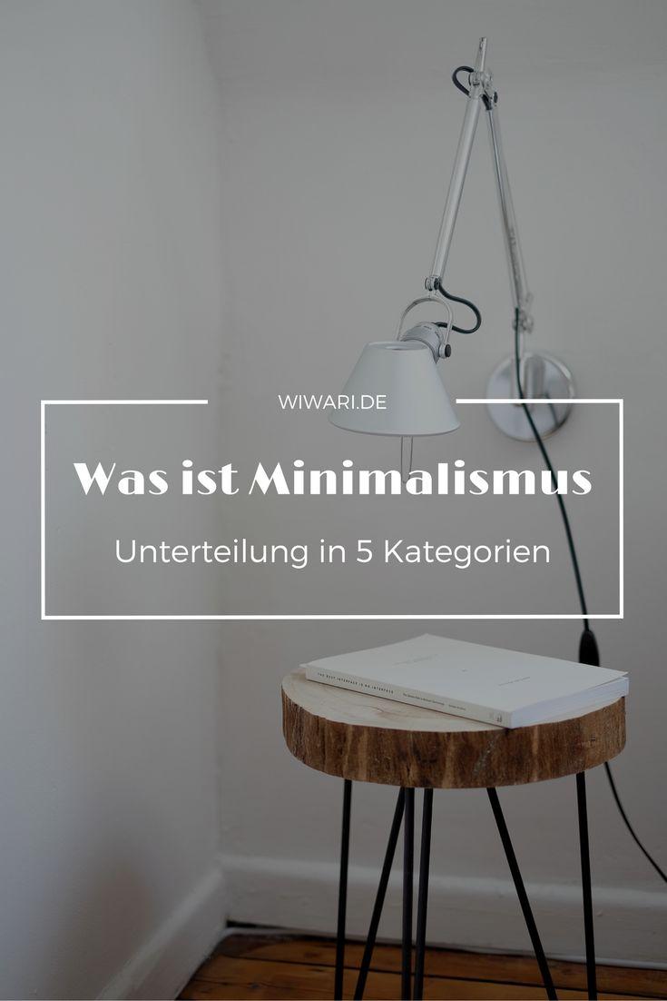 Was ist Minimalismus | Minimalismus leben | Naturalistisch | minimal Leben | Minimalismus | Minimalistisch Wohnen