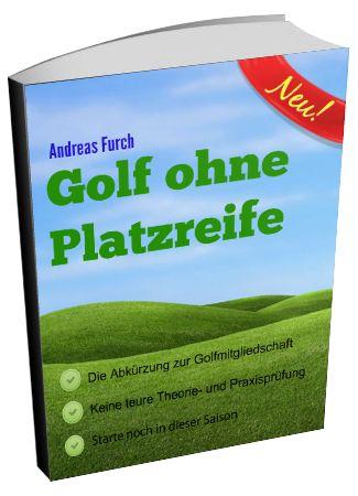 """Golf ohne Platzreife Der schnelle Weg zur Golfmitgliedschaft Was du alles bekommst: Der Weg zur Golfmitgliedschaft Schritt für Schritt Anleitung Erklärung warum dieser Weg der schnellste und einfachste ist Keine stressigen Prüfungen Keine teuren Kurse Sichere dir jetzt den Zugang zu über 700 Golfplätzen in ganz Deutschland Warum sollte dich dieses eBook ansprechen? Jetzt mal … """"v1.0"""" weiterlesen"""