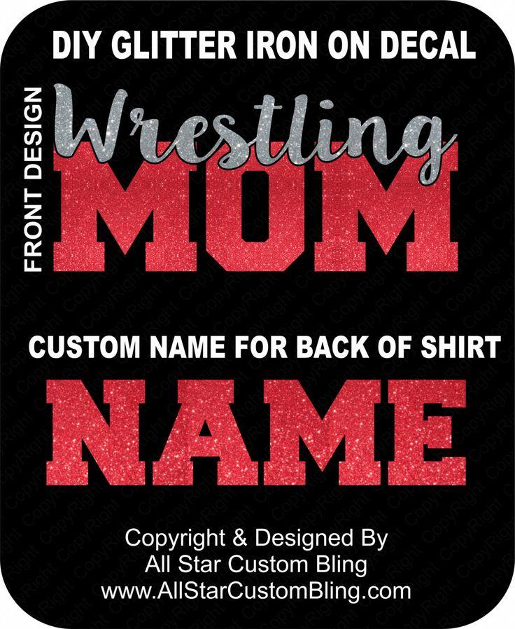 DIY Custom Wrestling Mom Glitter Bling Transfer Kit, Wrestling Mom Bling Decal, Wrestling Mom Iron On, Custom Wrestling Mom Bling Decal by AllStarCustomBling on Etsy