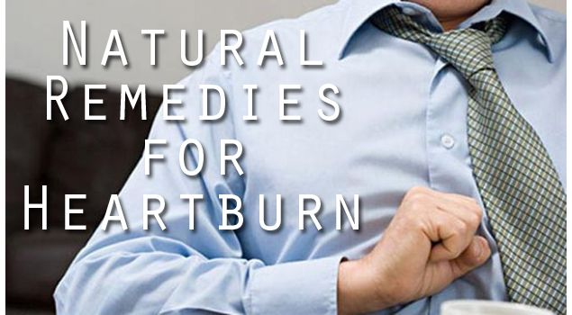 24 Natural Home Remedies for Heartburn