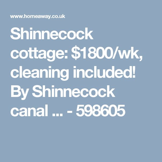 Shinnecock cottage: $1800/wk, cleaning included! By Shinnecock canal ... - 598605
