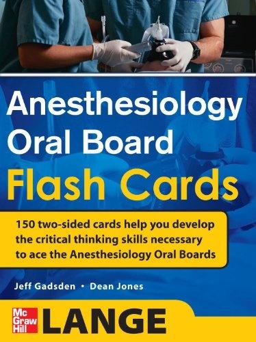 Bestseller Books Online Anesthesiology Oral Board Flash Cards Jeff Gadsden, Dean Jones $70.99  - http://www.ebooknetworking.net/books_detail-0071714030.html