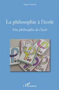 Anne Lalanne - La philosophie à l'école - Une philosophie de l'école. 1 DVD/ http://hip.univ-orleans.fr/ipac20/ipac.jsp?session=1K58209Y76P11.449&profile=scd&source=~!la_source&view=subscriptionsummary&uri=full=3100001~!354427~!0&ri=23&aspect=subtab66&menu=search&ipp=25&spp=20&staffonly=&term=anne+lalanne&index=.AU&uindex=&aspect=subtab66&menu=search&ri=23