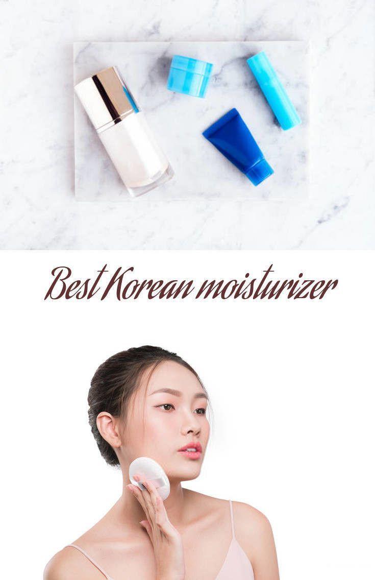Korean Skin Care Best Korean Moisturizer Skin Care Techniques Good Skin